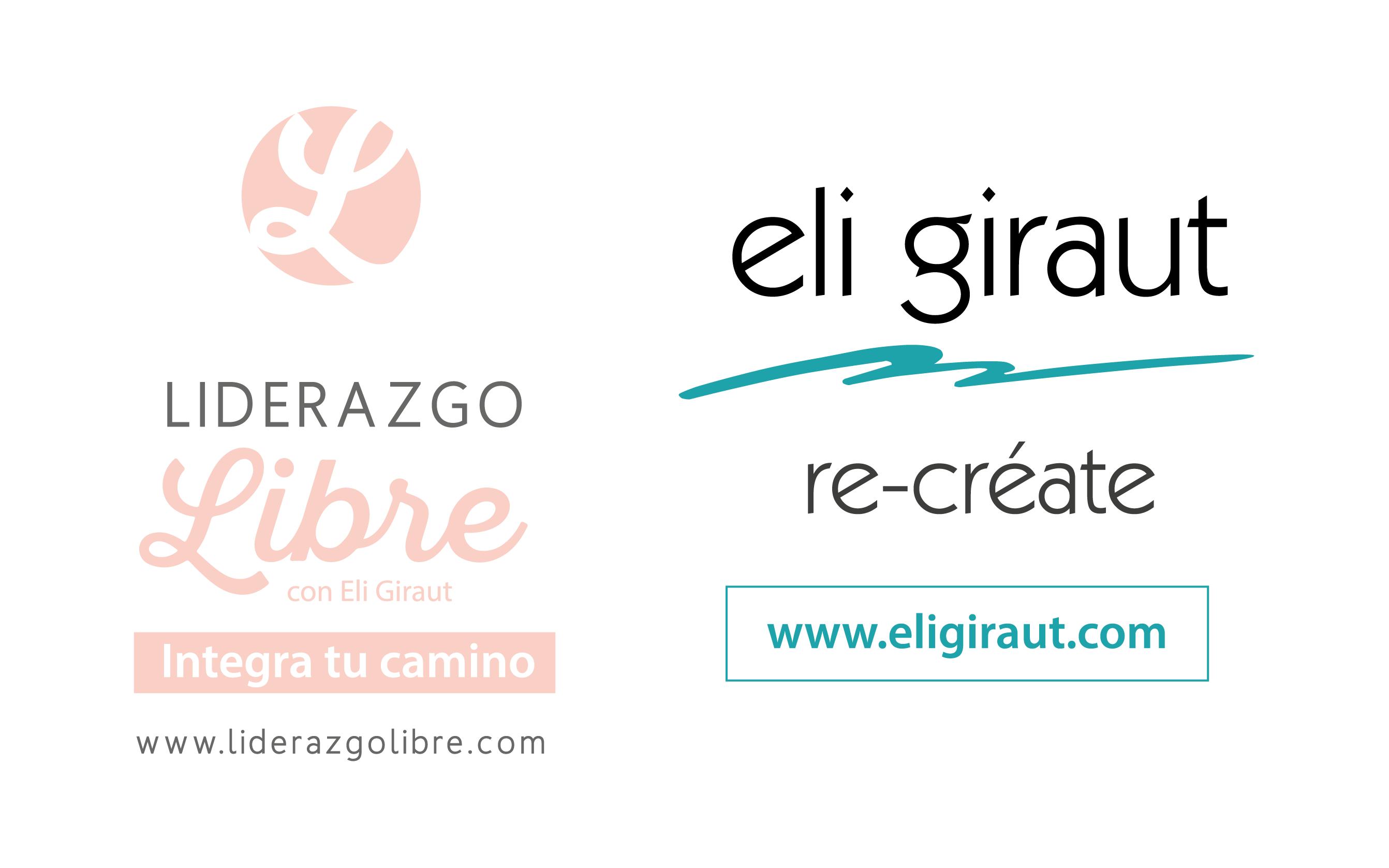 Eli Giraut - Coaching - Liderazgo Libre