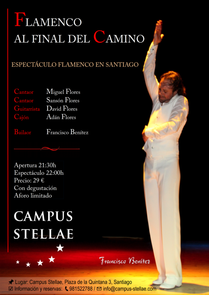FLAMENCO AL FINAL DEL CAMINO - ESPECTÁCULO FLAMENCO EN SANTIAGO
